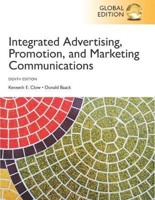 INTERGRATED ADVERTISING, PROMOTION  MARKETING COMMUNICATIONS 8TH ED