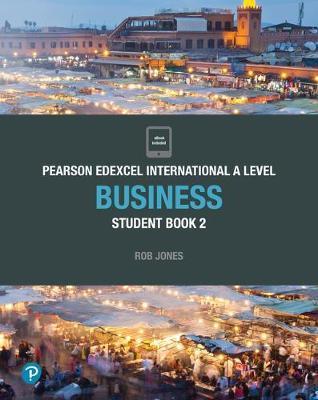 PEARSON EDEXCEL INTERNATIONAL A LEVEL BUSINESS STUDENT BOOK 2