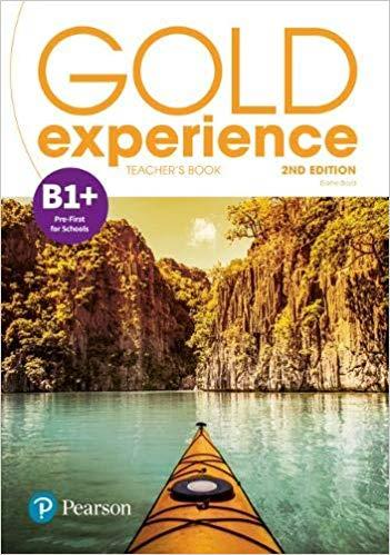 GOLD EXPERIENCE B1+ TCHR S BOOK WITH ONLINE PRACTICE,TCHRS RESOURCES & PRESENTATION TOOL 2ND ED
