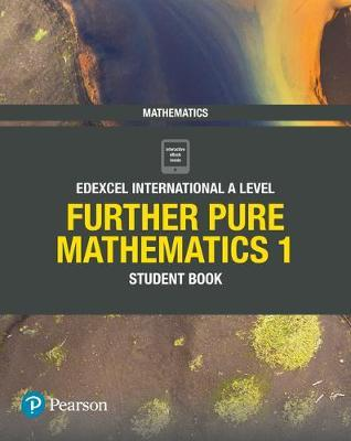 EDEXCEL INTERNATIONAL A LEVEL FURTHER PURE MATHEMATICS 1