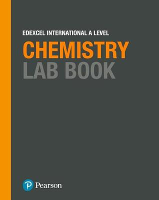 EDEXCEL INTERNATIONAL A LEVEL CHEMISTRY LAB BOOK