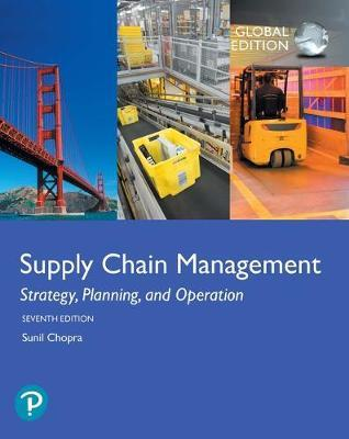 SUPPLY CHAIN MANAGEMENT: STRATEGY, PLANNING AND OPERATION 7TH ED