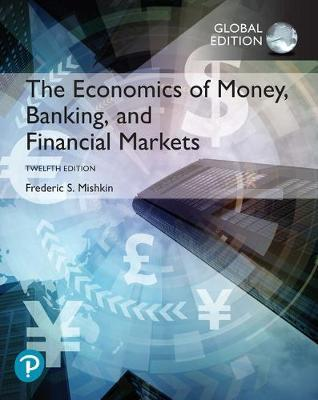 THE ECONOMICS OF MONEY, BANKING AND FINANCIAL MARKETS PB