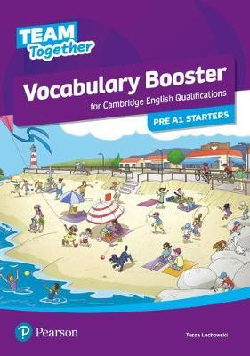 TEAM TOGETHER VOCABULARY BOOSTER FOR PRE A1 STARTERS SB