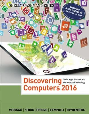 DISCOVERING COMPUTERS 2016 (SHELLY CASHMAN)  PB