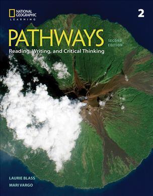 PATHWAYS READING, WRITING & CRITICAL THINKING 2 SB 2ND ED