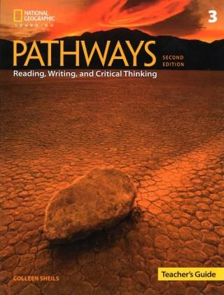 PATHWAYS READING, WRITING & CRITICAL THINKING 3 TCHR S GUIDE 2ND ED