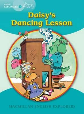MACMILLAN EXPLORERS 2: DAISY IS DANCING