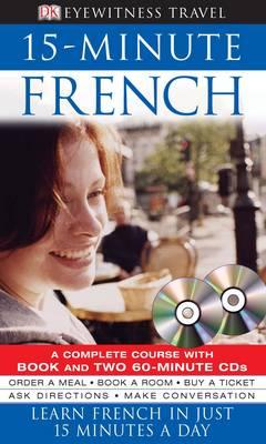 EYEWITNESS TRAVEL 15-MINUTE FRENCH ( AUDIO CD (2))