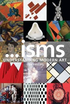ISMS : UNDERSTANDING MODERN ART  PB