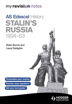 MY REVISION NOTES EDEXCEL AS HISTORY: STALINS RUSSIA, 1924-53