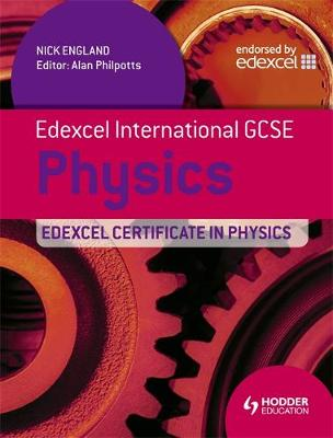 EDEXCEL INTERNATIONAL GCSE AND CERTIFICATE PHYSICS STUDENTS BOOK