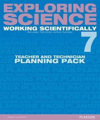 EXPLORING SCIENCE 7 WORKING SCIENTIFICALLY - TEACHER  TECHNICIAN PLANNING PACK