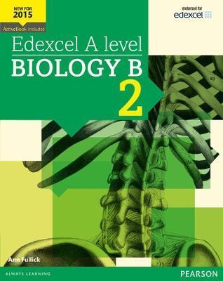 EDEXCEL A LEVEL BIOLOGY B 2
