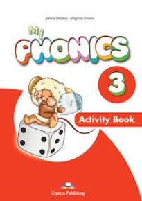 MY PHONICS 3 ACTIVITY BOOK (+ CROSS-PLATFORM APPLICATION)
