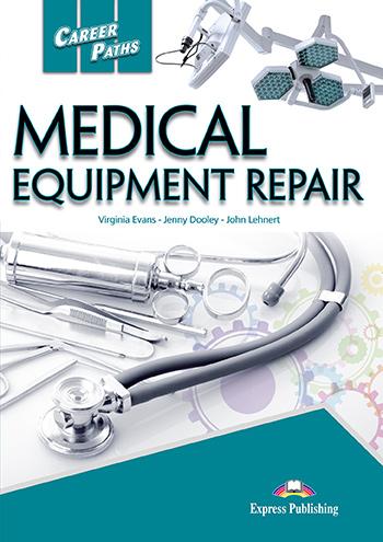CAREER PATHS MEDICAL EQUIPMENT REPAIR SB PACK