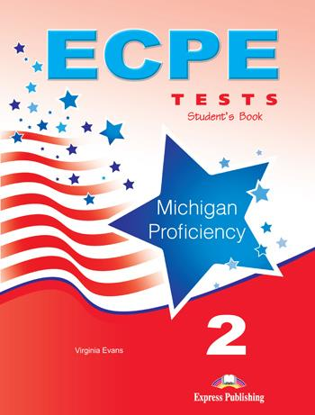ECPE TESTS FOR THE MICHIGAN PROFICIENCY 2 SB (+ DIGIBOOKS APP) 2013 FORMAT