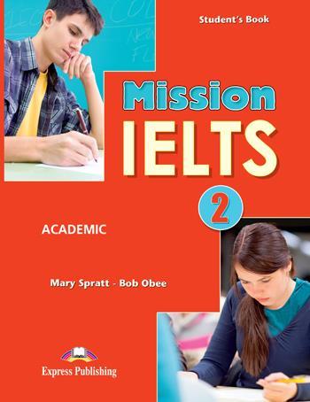MISSION IELTS 2 (+ DIGIBOOKS APP) SB ACADEMIC