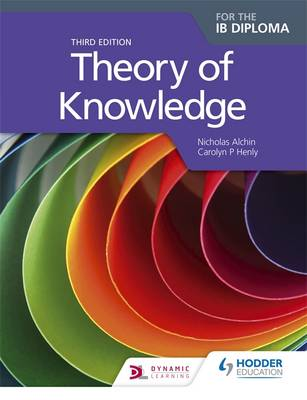 THEORY OF KNOWLEDGE FOR THE IB DIPLOMA 3RD ED PB