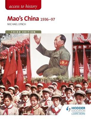 ACCESS TO HISTORY FOR THE IB DIPLOMA : MAOS CHINA 1936-97