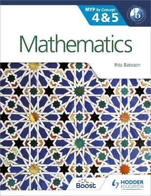 MATHEMATICS FOR THE IB MYP 4  5: BY CONCEPT (MYP BY CONCEPT)