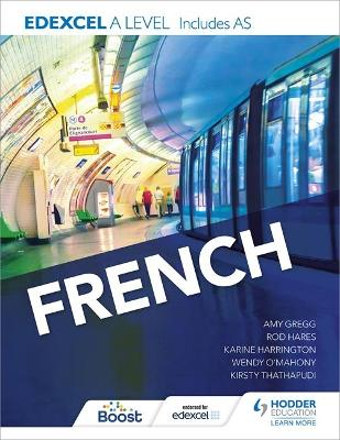 EDEXCEL A LEVEL FRENCH (INCLUDES AS) (EDEXCEL AAS FRENCH)