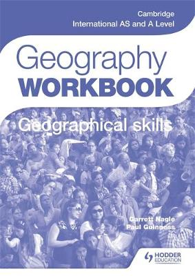CAMBRIDGE INTERNATIONAL AS AND A LEVEL GEOGRAPHY SKILLS WB PB