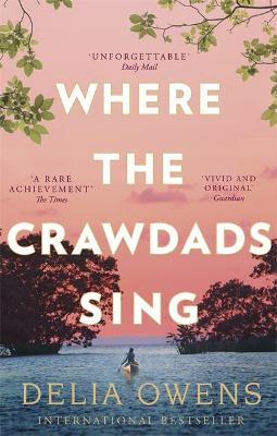 WHERE THE CRAWDADS SING (PB)