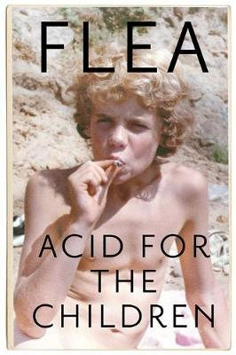 ACID FOR THE CHILDREN (Hardcover)