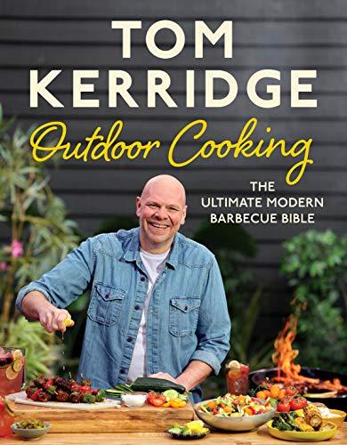 TOM KERRIDGES OUTDOOR COOKING