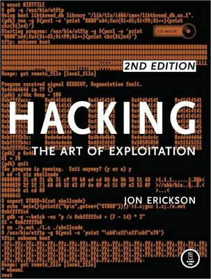 HACKING: THE ART OF EXPLOITATION HC