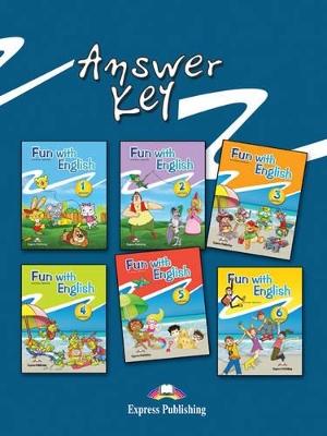 FUN WITH ENGLISH 1 - 6 ANSWER KEY