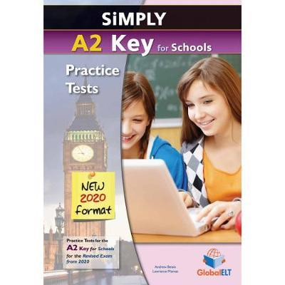 SIMPLY A2 KEY FOR SCHOOLS PRACTICE TESTS TCHR S NEW 2020 FORMAT
