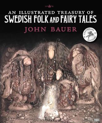 AN ILLUSTRATED TREASURY OF SWEDISH FOLK AND FAIRY TALES HC