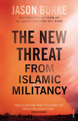THE NEW THREAT FROM ISLAMIC MILITANCY PB B
