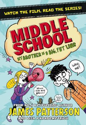 MIDDLE SCHOOL 3: MY BROTHER IS A BIG , FAT LIAR PB