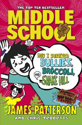MIDDLE SCHOOL 4: HOW I SURVIVED BULLIES, BROCCOLI AND SNAKE HILL PB