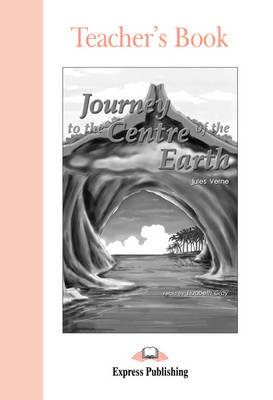 ELT GR 1: JOURNEY TO THE CENTRE OF THE EARTH TCHR S
