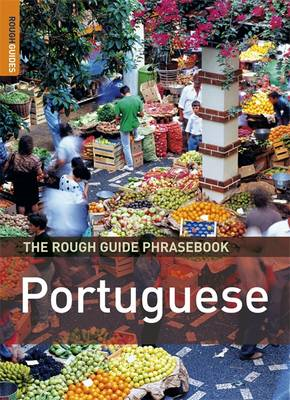 THE ROUGH GUIDE PHRASEBOOK : PORTUGUESE 3RD ED PB A FORMAT