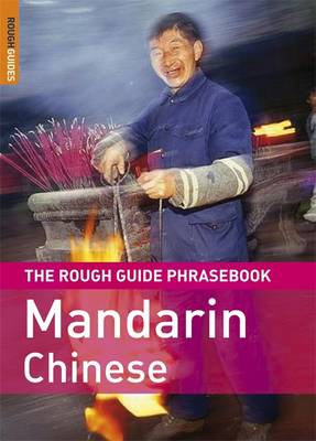 THE ROUGH GUIDE PHRASEBOOK : MANDARIN CHINESE 3RD ED PB A FORMAT