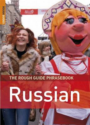 THE ROUGH GUIDE PHRASEBOOK : RUSSIAN 3RD ED PB A FORMAT