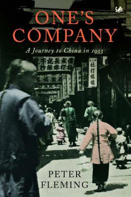 ONES COMPANY: A Journey to China in 1933 PB