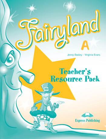 FAIRYLAND JUNIOR A TCHR S RESOURCE PACK