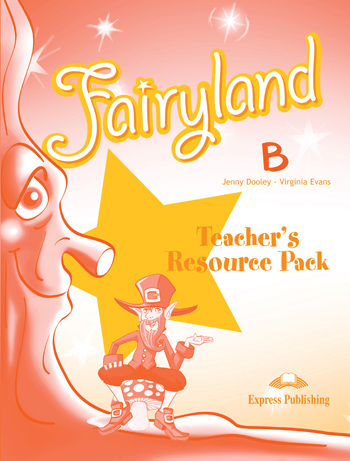 FAIRYLAND JUNIOR B TCHR S RESOURCE PACK
