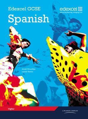 EDEXCEL GCSE SPANISH: HIGHER STUDENT BOOK ( CD) PB