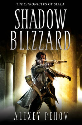 THE CHRONICELS OF SIALA : SHADOW BLIZZARD PB