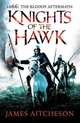 THE CONQUEST SERIES 3: KNIGHTS OF THE HAWK HC