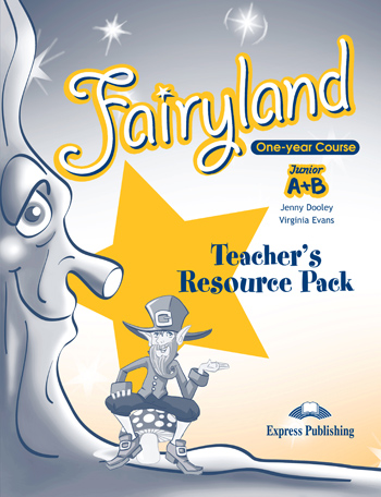 FAIRYLAND JUNIOR A & B TCHR S RESOURCE PACK