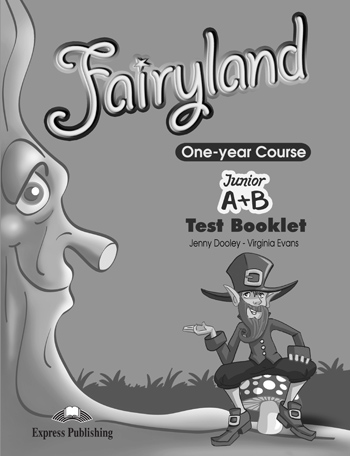 FAIRYLAND JUNIOR A & B TEST