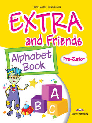 EXTRA & FRIENDS PRE-JUNIOR ALPHABET BOOK